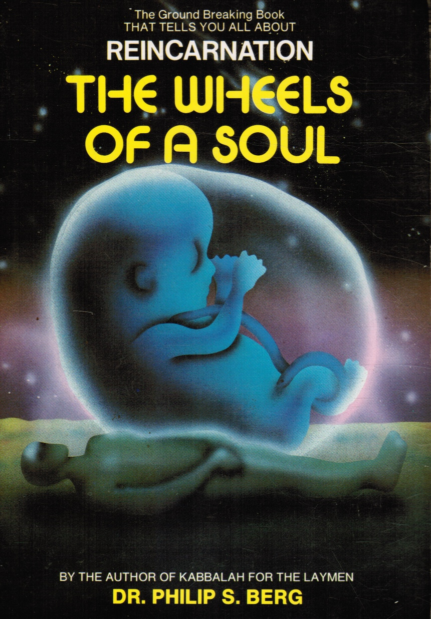 Image for Wheels of a Soul: Reincarnation - Your Life Today and Tomorrow