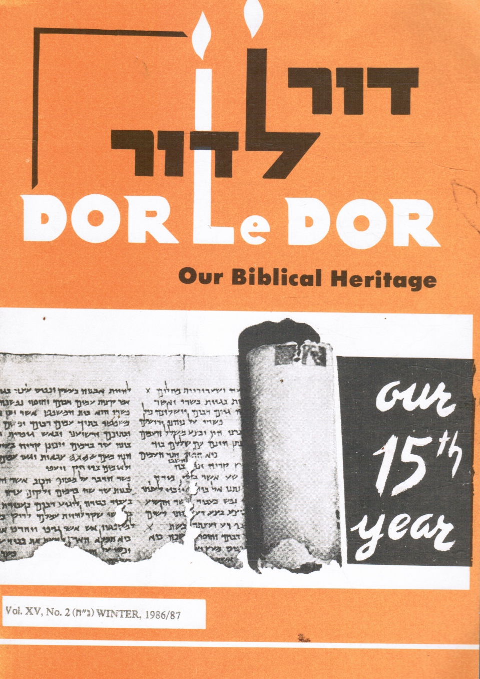 Image for Dor Le Dor Our Biblical Heritage Vol.XV, No 2 Winter 1986/87