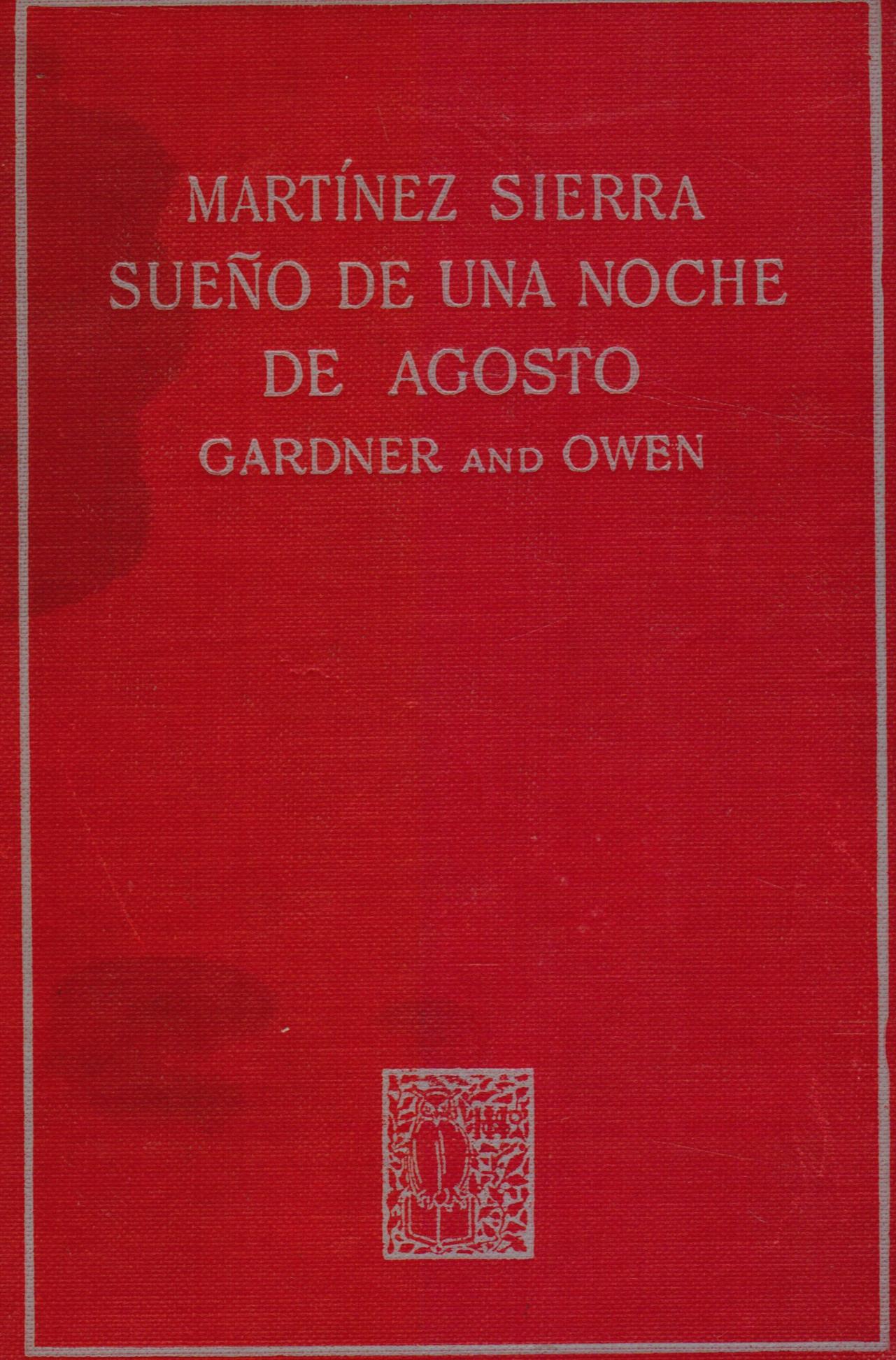 Image for Sueno De Una Noche De Agosto (obras Completas De G. Martinez Sierra)