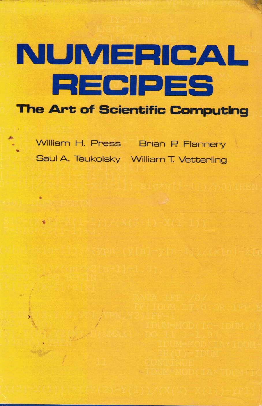 Image for Numerical Recipes: the Art of Scientific Computing