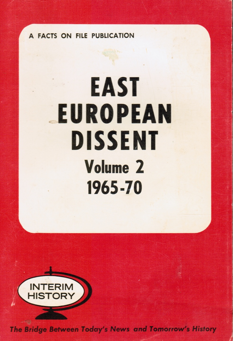 Image for East European Dissent, VOLUME 2, 1965- 70