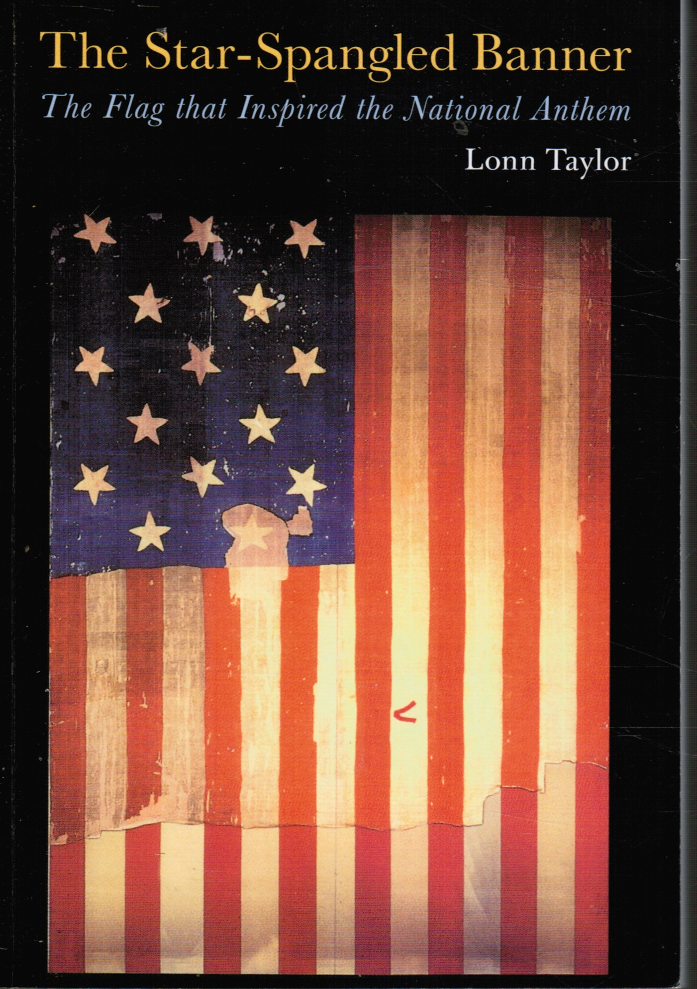 Image for The Star-Spangled Banner: the Flag That Inspired the National Anthem