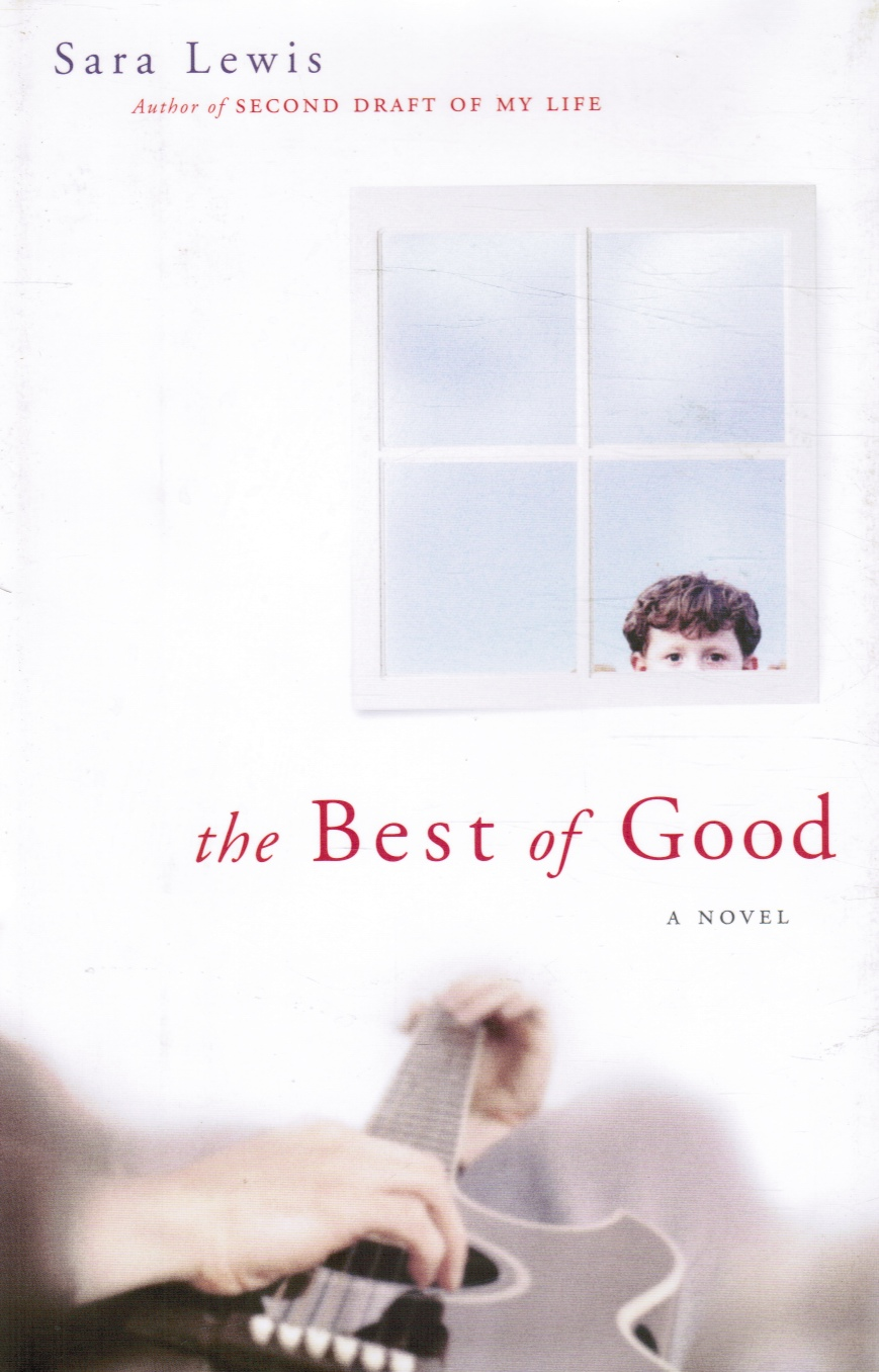 Image for The Best of Good - a Novel