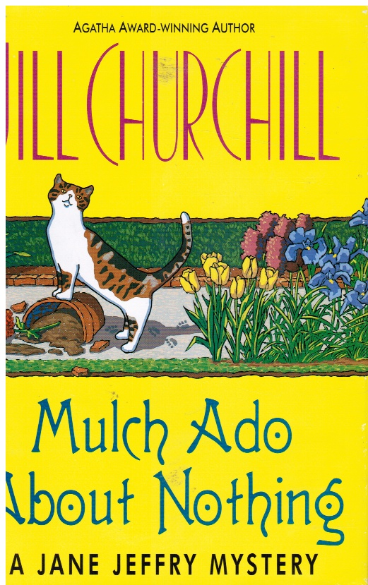 Image for Mulch Ado About Nothing
