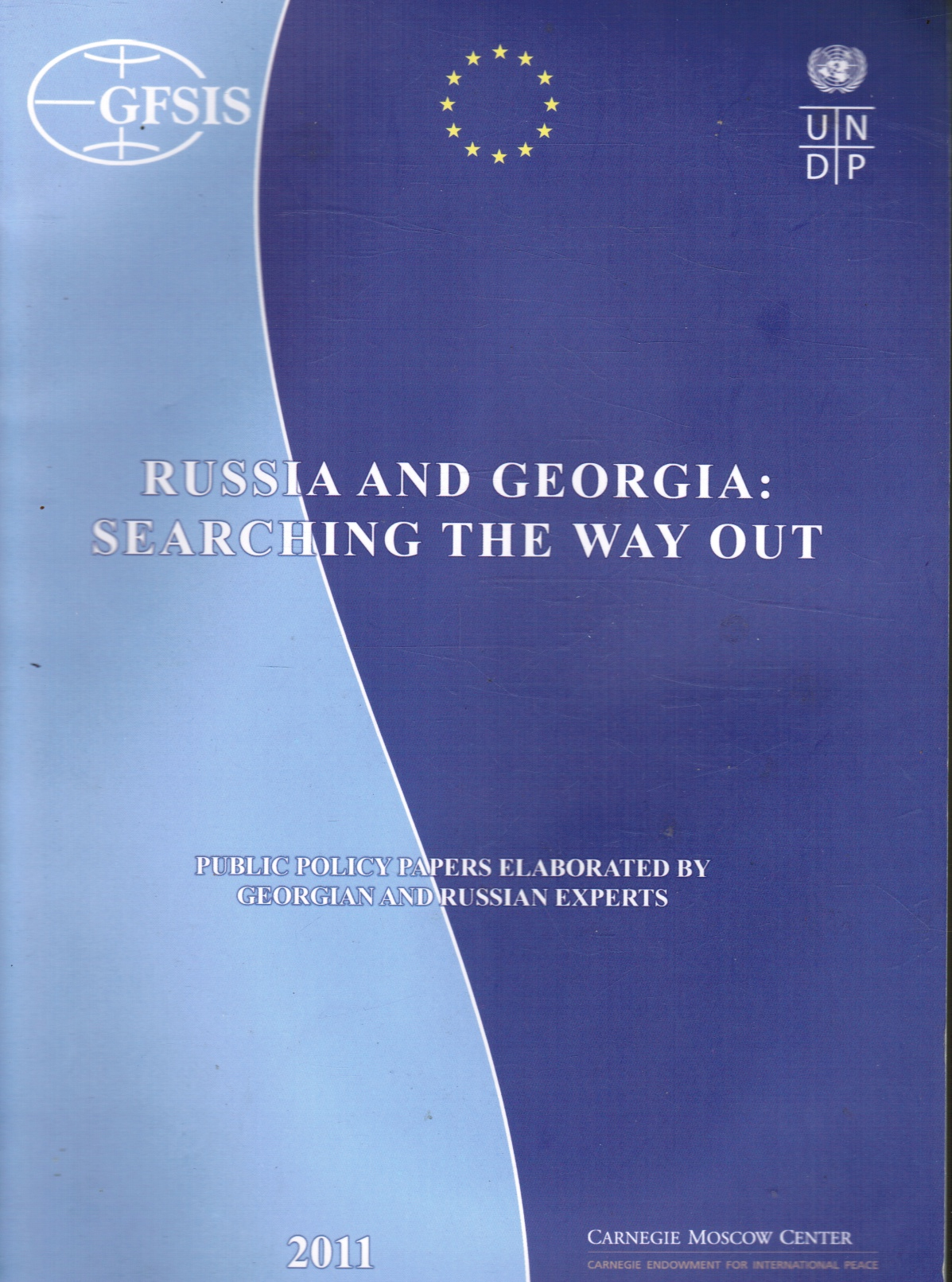 Image for Russian and Georgia: Searching He Way Out