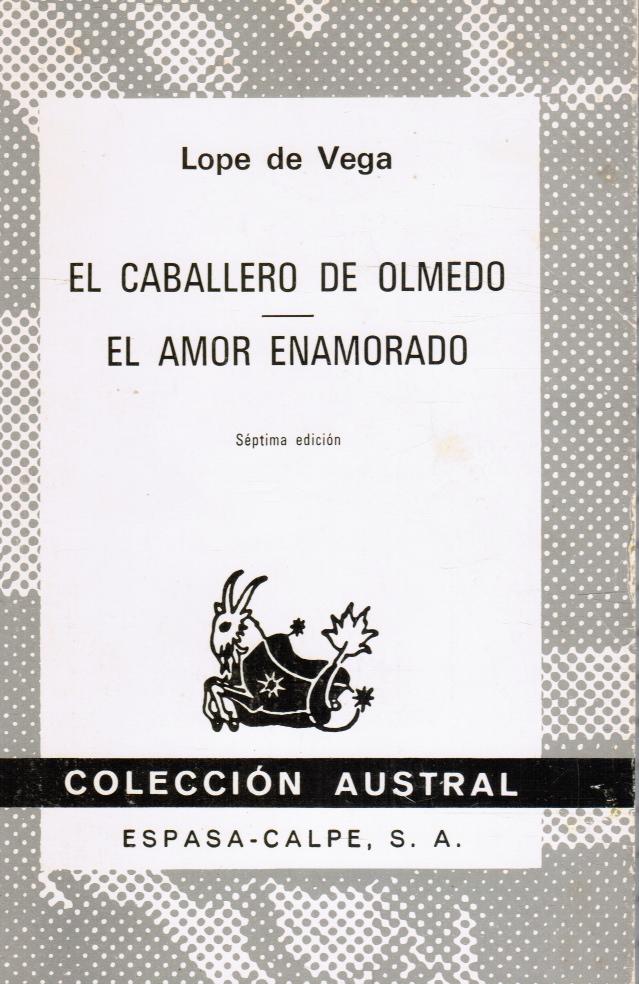 Image for El Caballero De Olmedo/el Amor Enamorado (Spanish Edition)