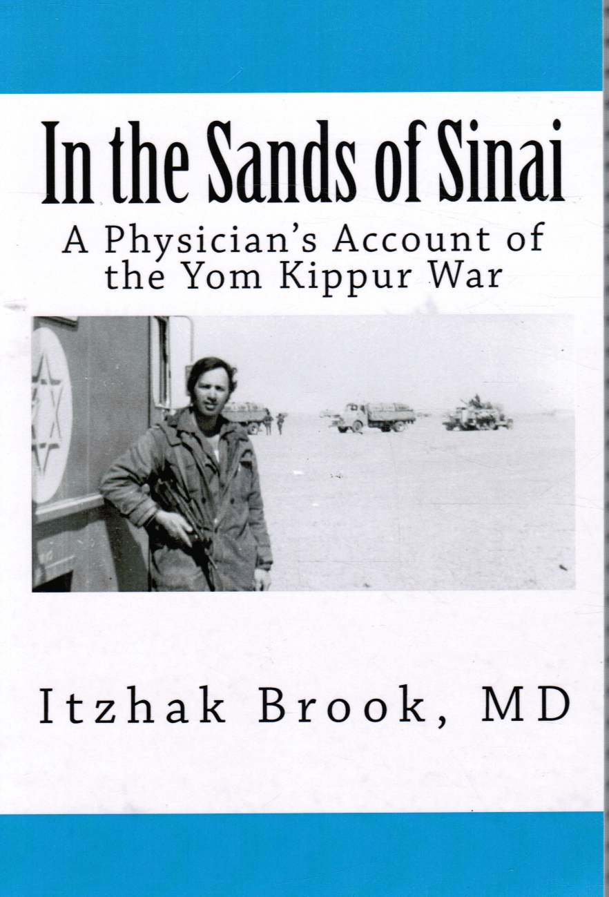 Image for In the Sands of Sinai: a Physician's Account of the Yom Kippur War