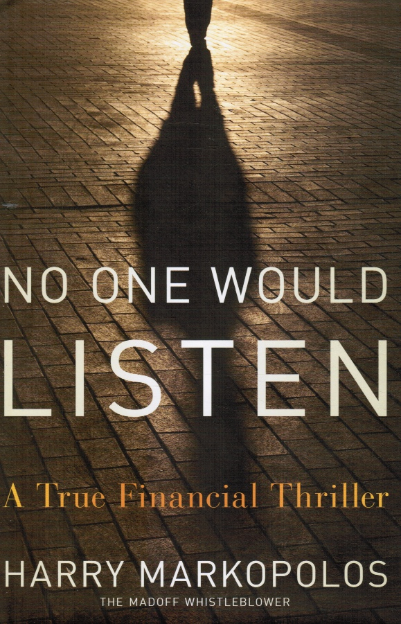 Image for No One Would Listen - a True Financial Thriller