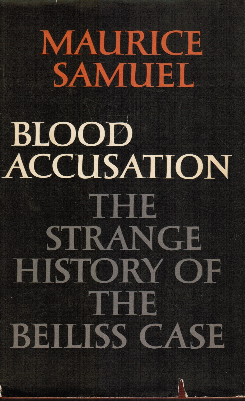 Image for Blood Accusation: the Strange History of the Beiliss Case (SIGNED)