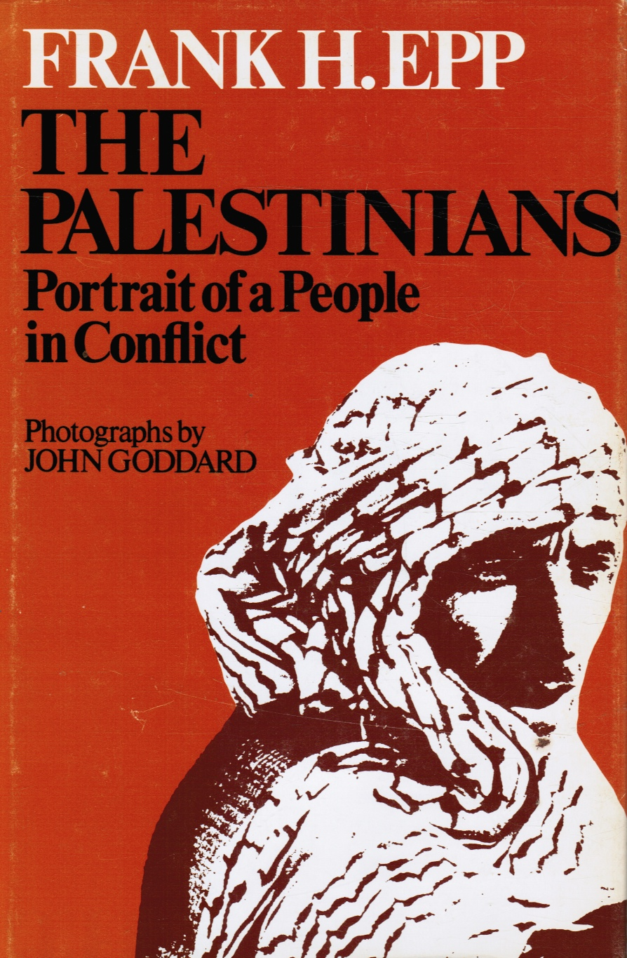 Image for The Palestinians: Portrait of a People in Conflict