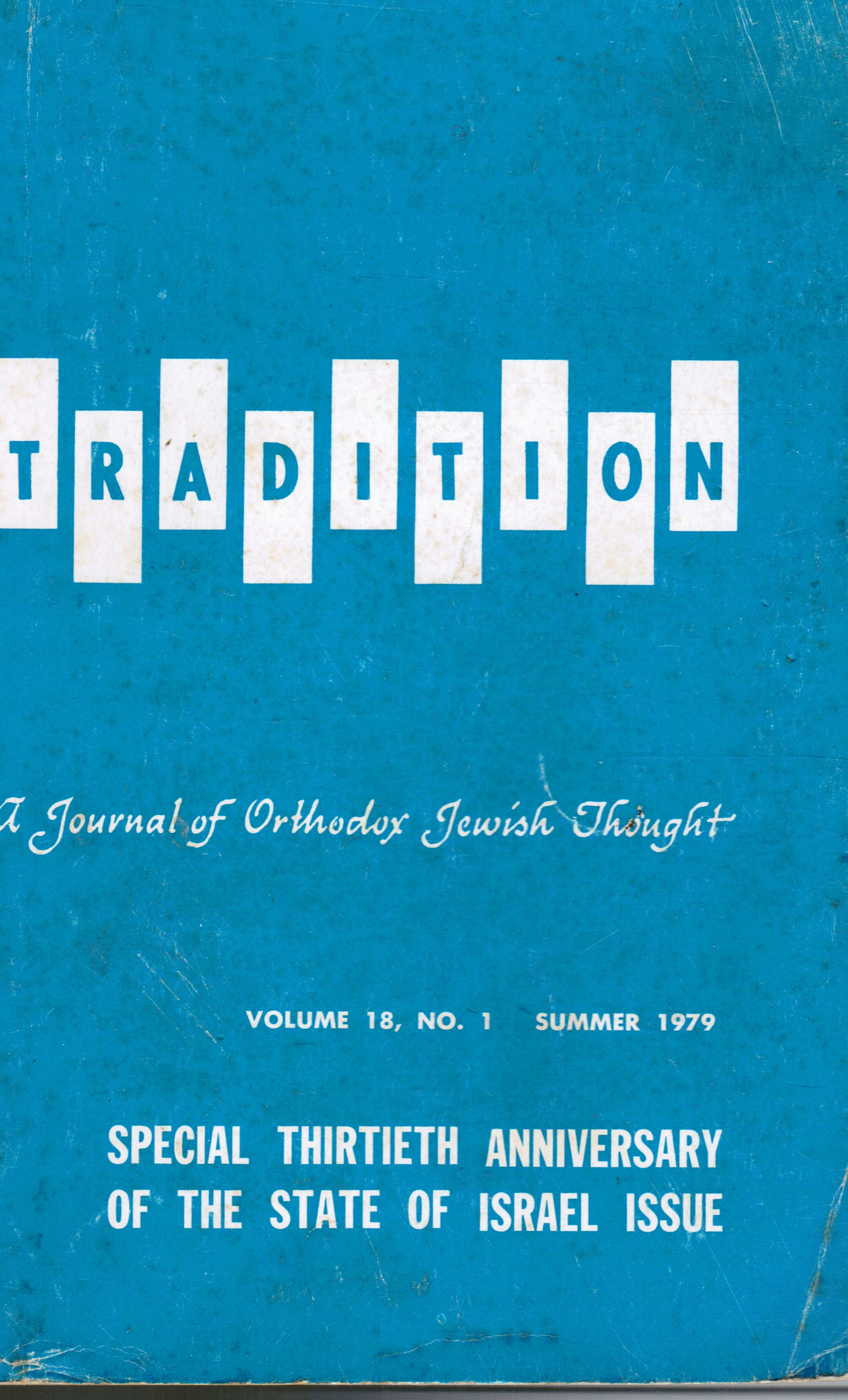 Image for Tradition: Volume 18, No. 1, Summer 1979 Special Thirtieth Anniversary of the State of Israel Guide