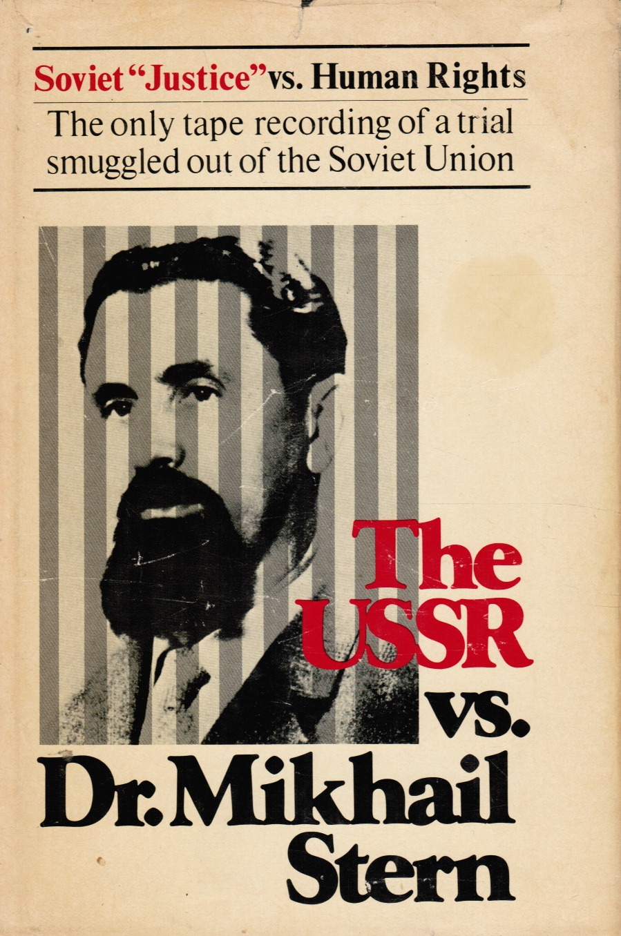 Image for The Ussr Vs. Dr. Mikhail Stern