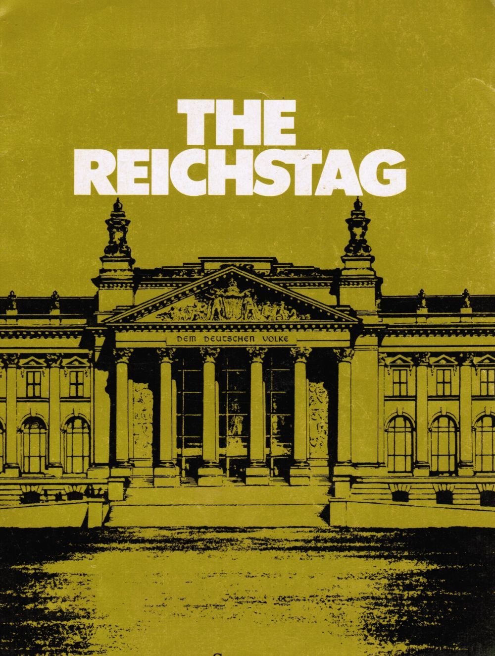 Image for The Reichstag: Scenes of German Parliamentary History