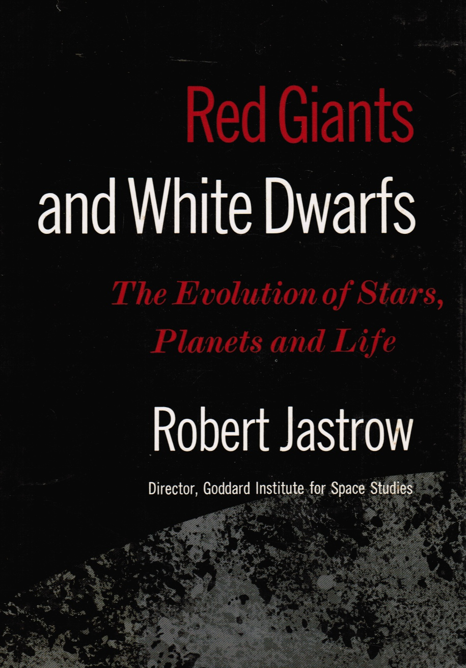 Image for Red Giants and White Dwarfs Man's Descent from the Stars