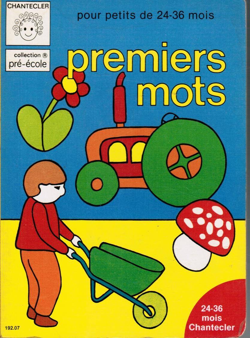 Image for Premiers Mots: Pour Petits De 24-36 Mois