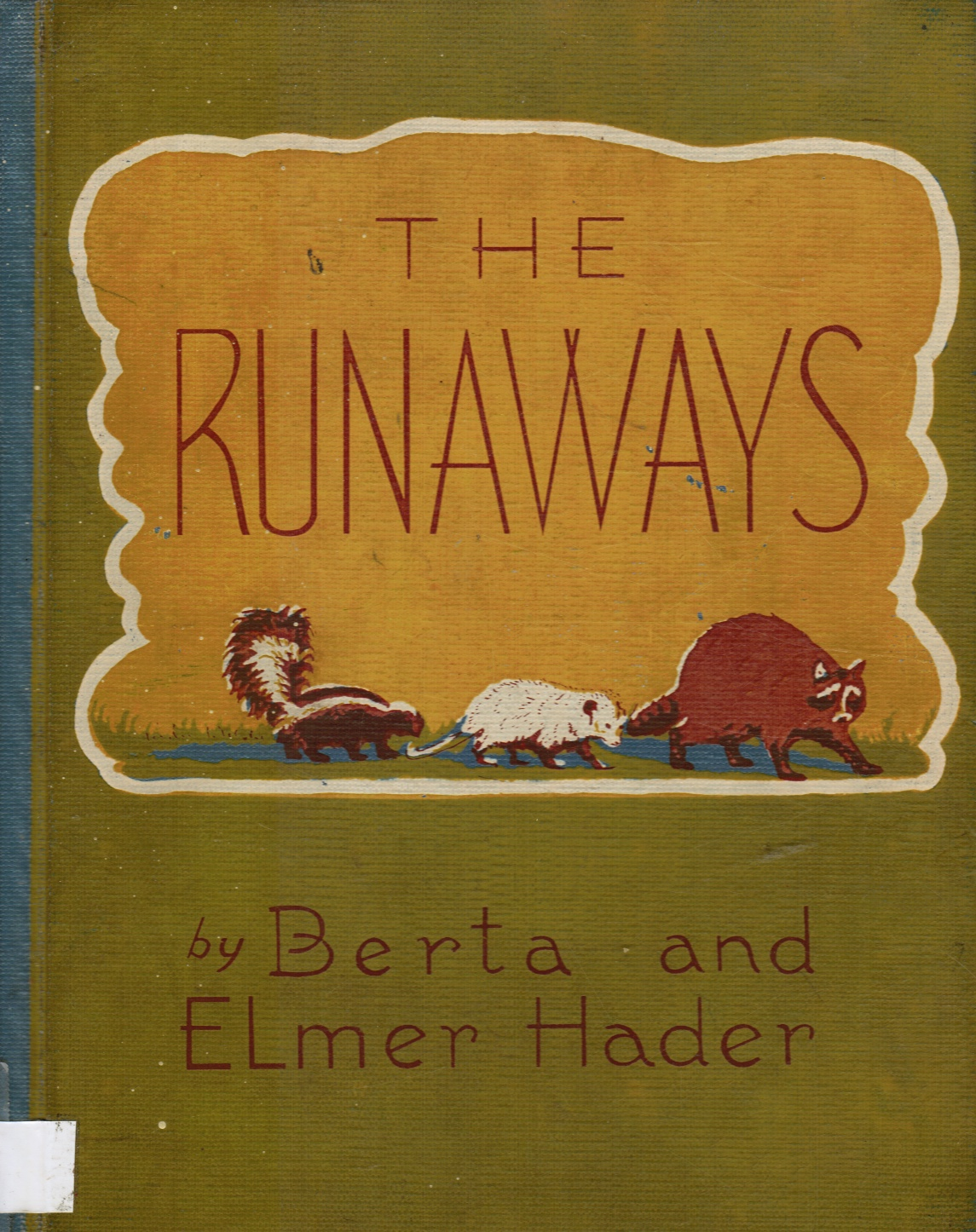 Image for THE RUNAWAYS: a Tale of the Woodlands