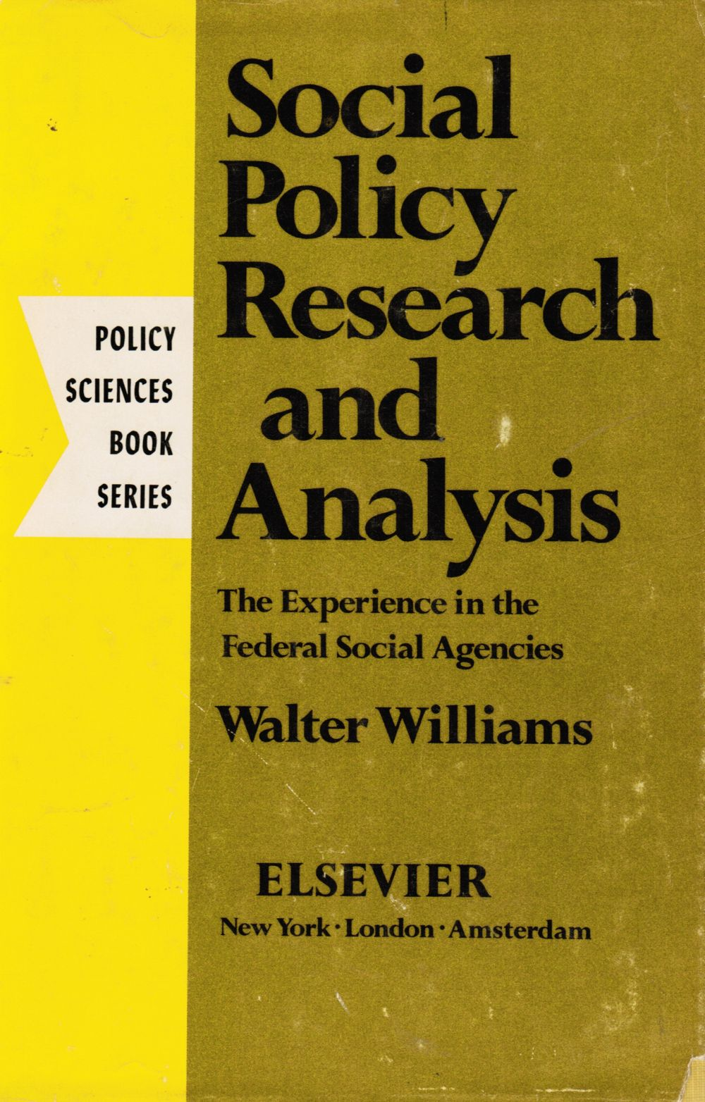 Image for Social Policy Research and Analysis: the Experience in the Federal Social Agencies
