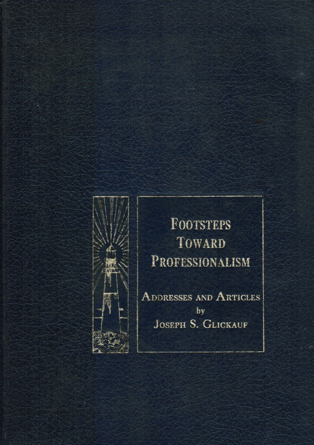 Image for Footsteps Toward Professionalism: the Development of an Administrative Services Practice over the Past Twenty-Five Years