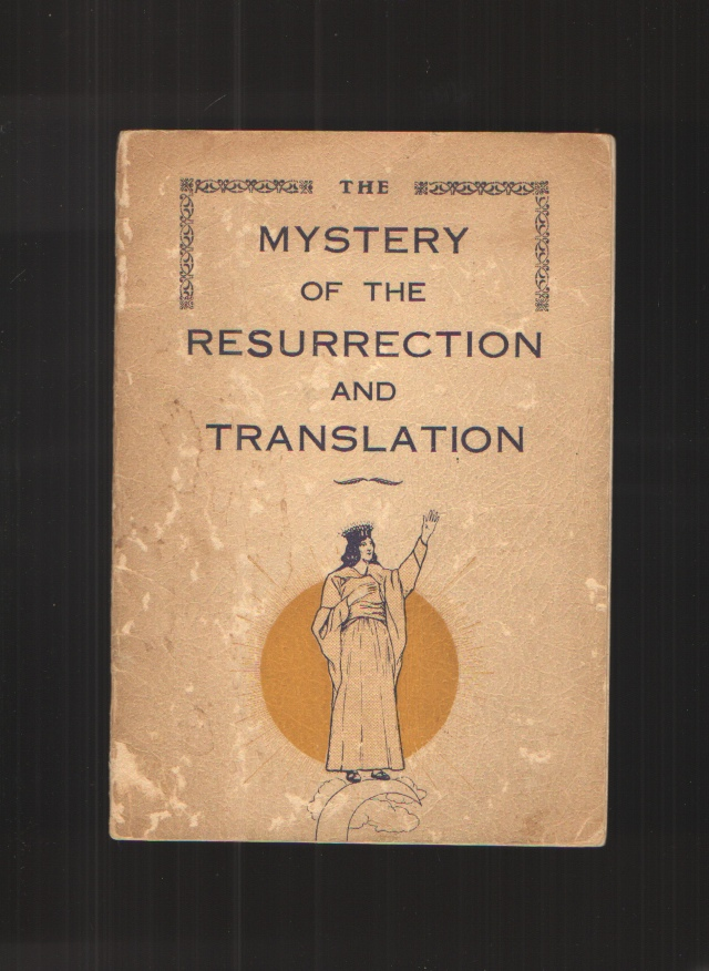 Image for The Mystery of the Resurrection and Translation