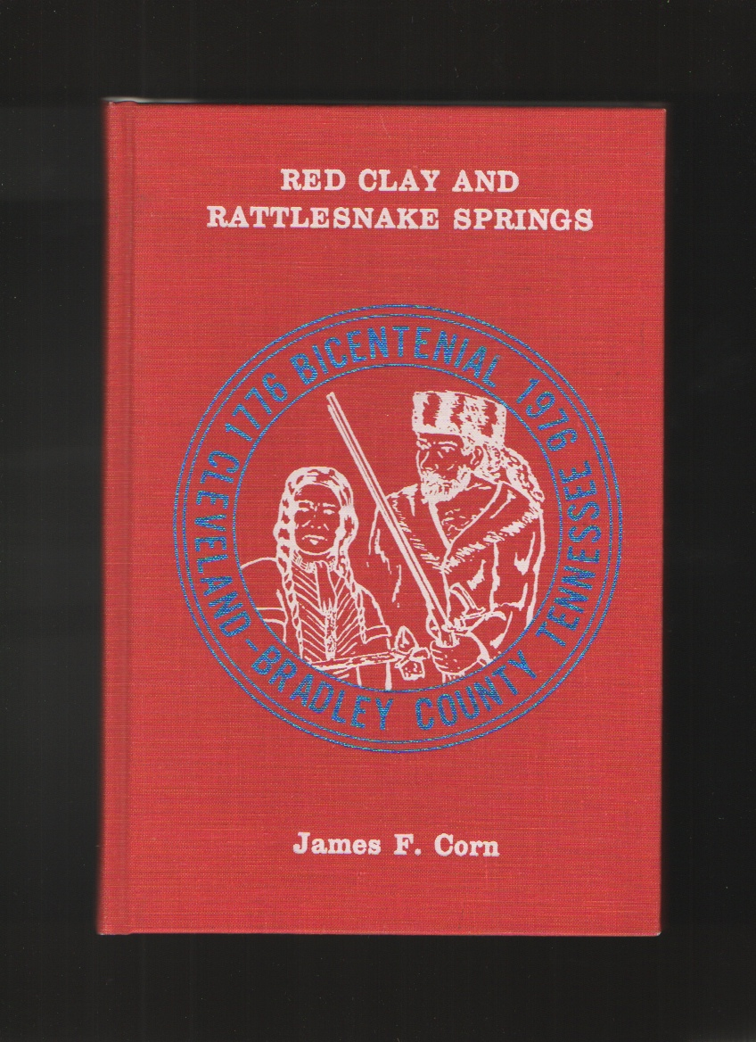 Image for Red Clay and Rattlesnake Springs, Cleveland- Bradley County, Tennessee Bicentennial Edition