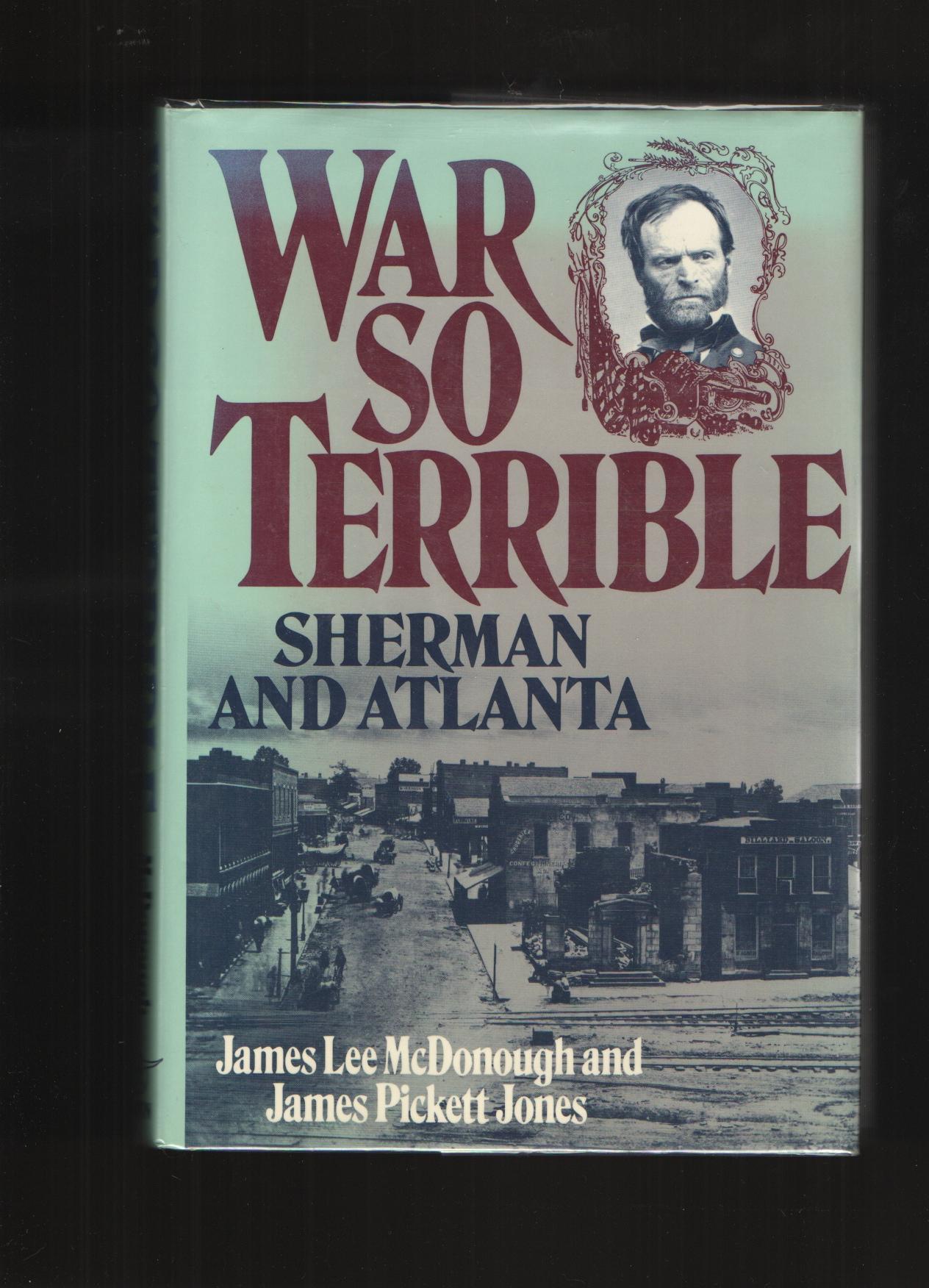Image for War So Terrible  Sherman and Atlanta
