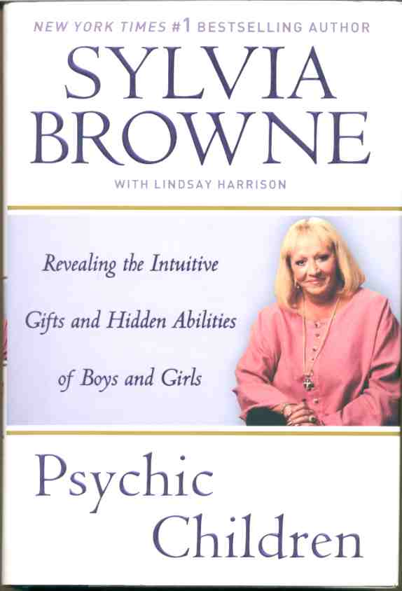 Image for PSYCHIC CHILDREN  Revealing the Intuitive Gifts and Hidden Abilities of Boys and Girls