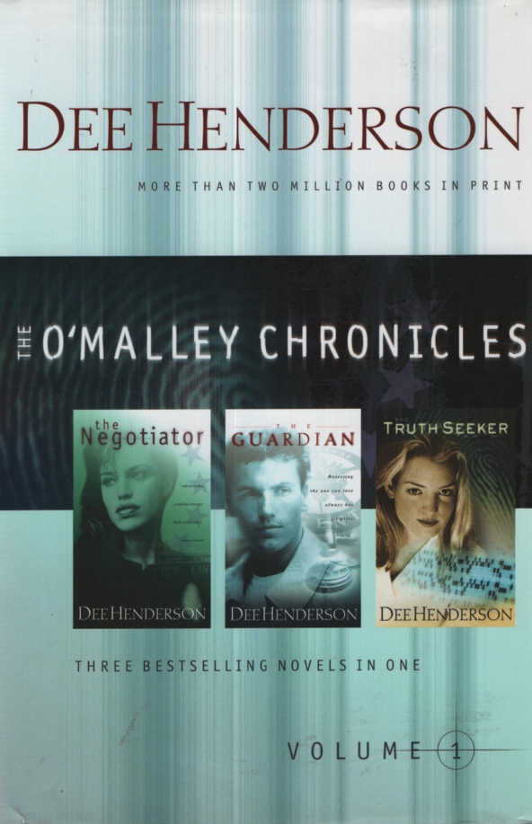 Image for THE O'MALLEY CHRONICLES: VOL 1,THE NEGOTIATOR, THE GUARDIAN, AND THE TRUTH SEEKER