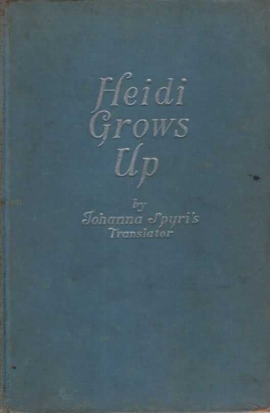 Image for HEIDI GROWS UP