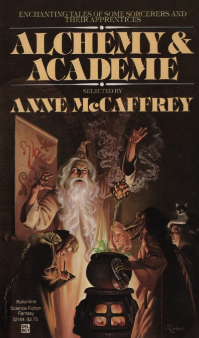 Image for ALCHEMY AND ACADEME A Collection of Original Stories Concerning Themselves with Transmutations, Mental and Elemental, Alchemical and Academic