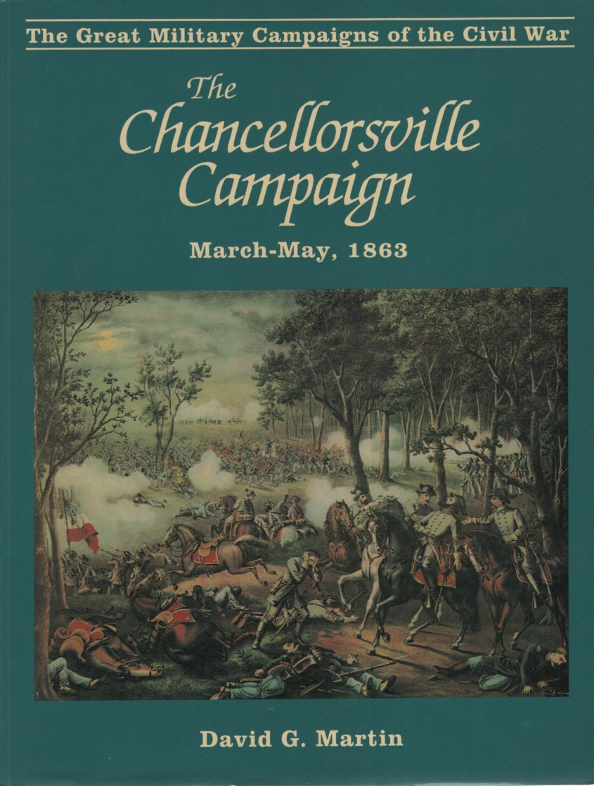 Image for THE CHANCELLORSVILLE CAMPAIGN, MARCH - MAY, 1863