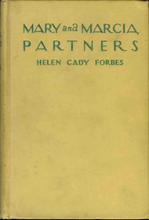 MARY AND MARCIA, PARTNERS, Forbes, Helen Cady
