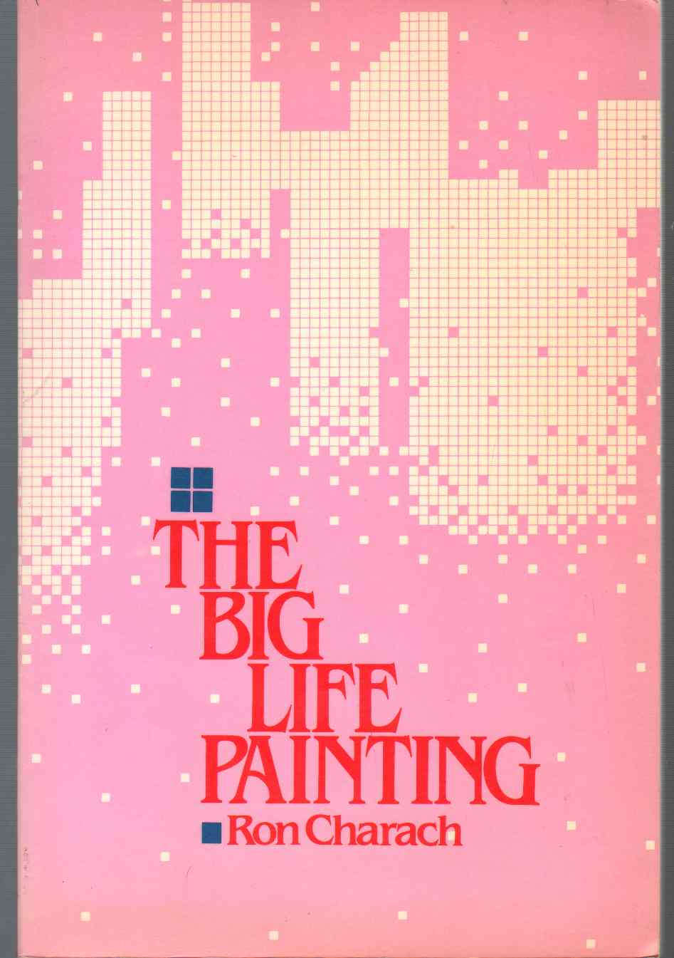 THE BIG LIFE PAINTING, Charach, Ron