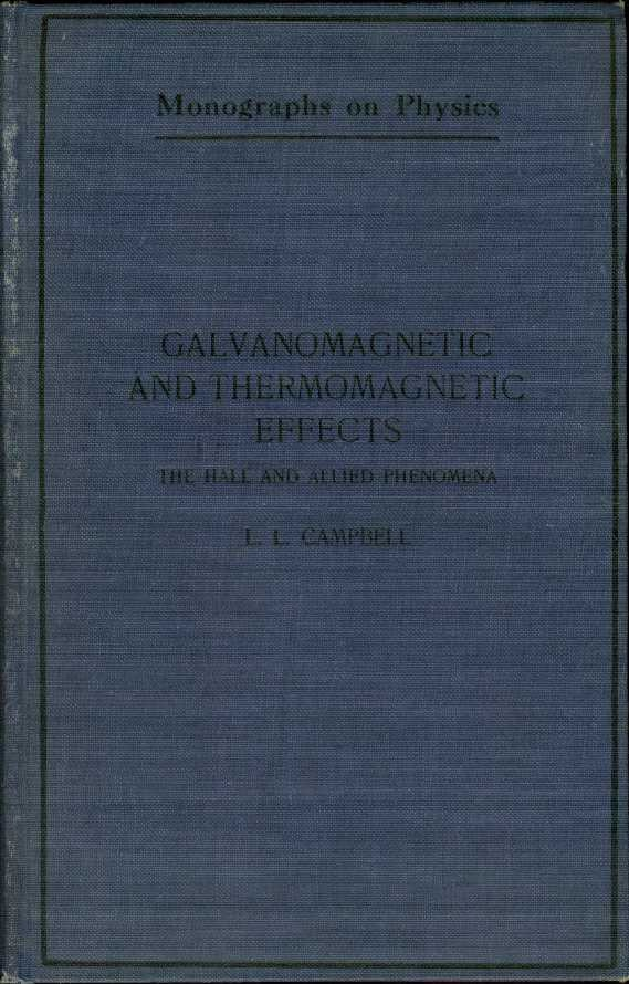 Image for GALVANOMAGNETIC AND THERMOMAGNETIC EFFECTS:  The Hall and Allied Phenomena