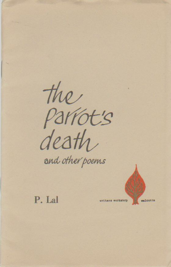 THE PARROT'S DEATH & OTHER POEMS, Lal, P.