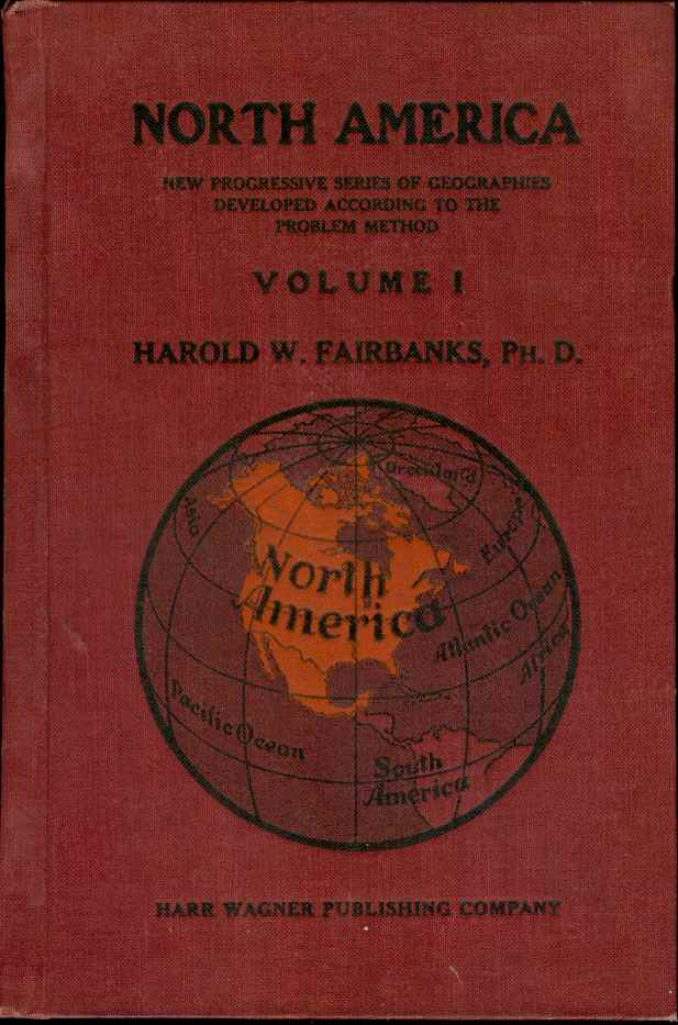 Image for NORTH AMERICA New Progressive Series of Geographies Developed According to the Problem Method Volume I