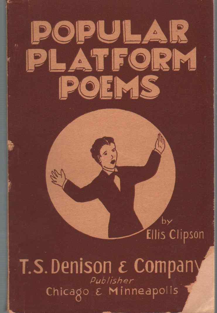 POPULAR PLATFORM POEMS, Clipson, Ellis; compiled by