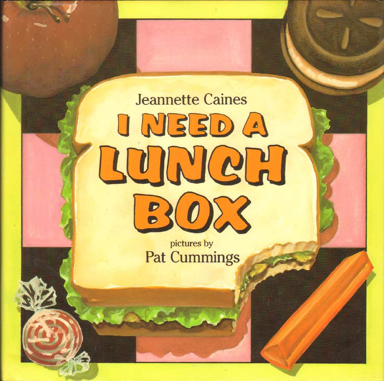 I NEED A LUNCH BOX, Caines, Jeannette