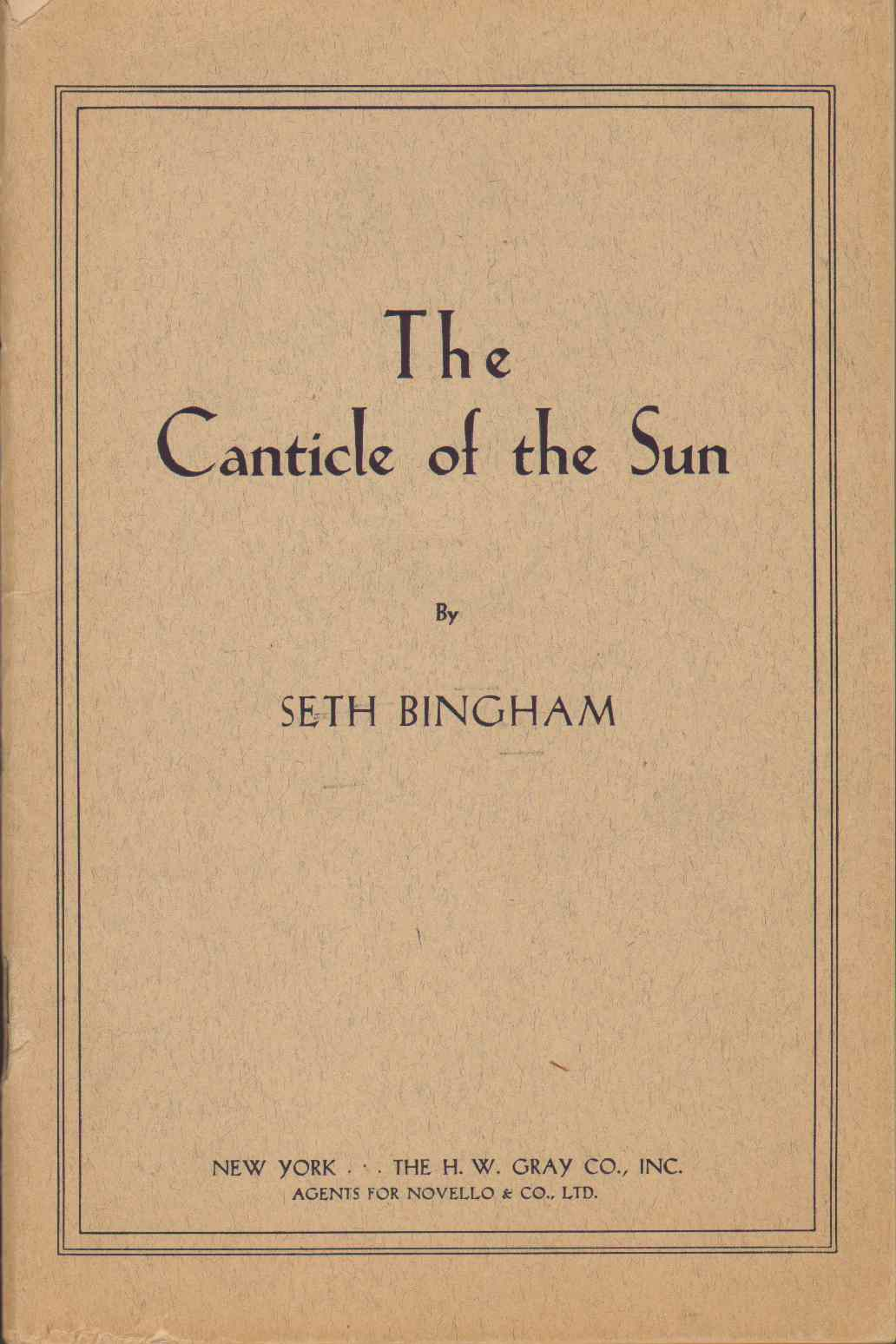 Image for THE CANTICLE OF THE SUN Canata for Chorus Mixed Voices with Soli Ad Lib. and Accompaniment for Organ or Orchestra