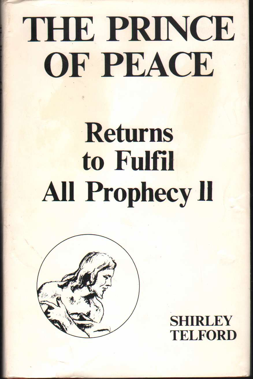Image for THE PRINCE OF PEACE RETURNS TO FULFILL ALL PROPHECY