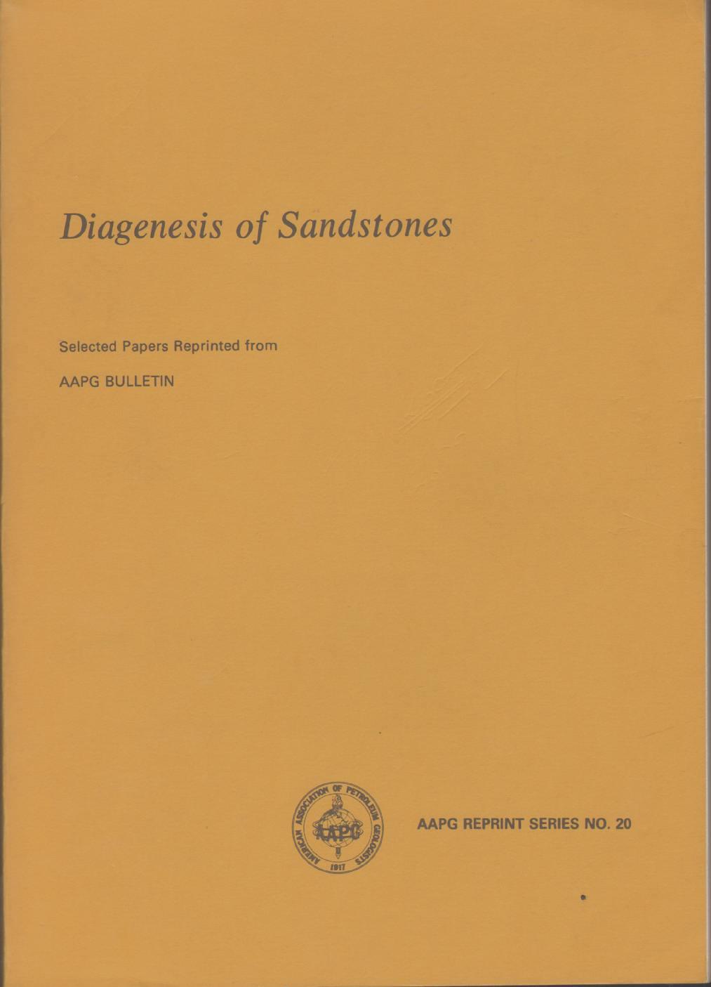 Image for DIAGENESIS OF SANDSTONE AAPG Reprint Series No. 20