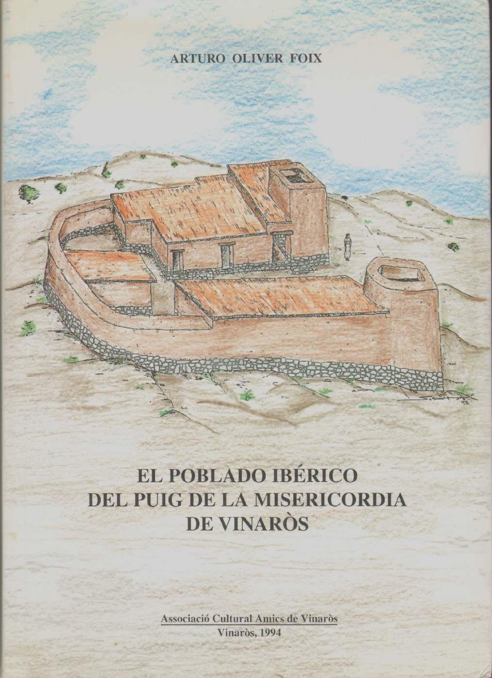 Image for EL POBLADO IBERICO DEL PUIG DE LA MISERICORDIA DE VINAROS