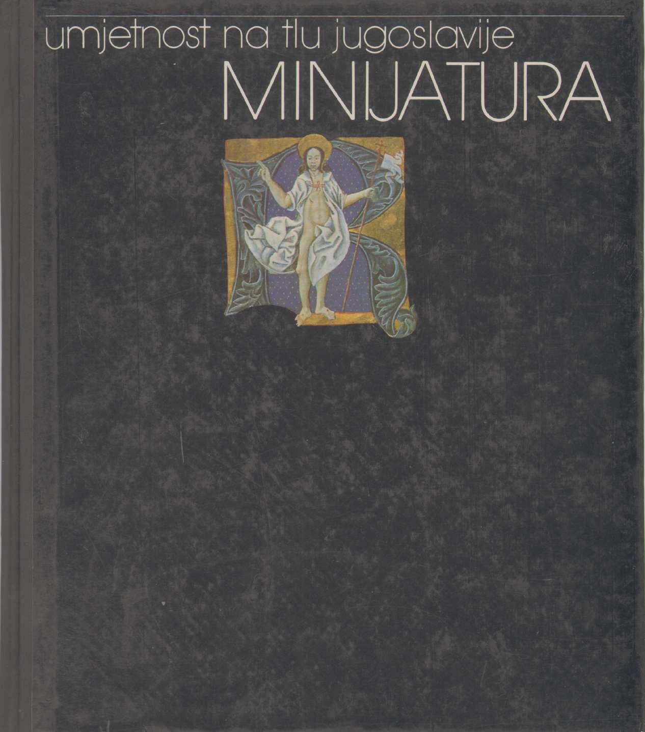 Image for MINIJATURA Umjetnost Na Tlu Jugoslavije