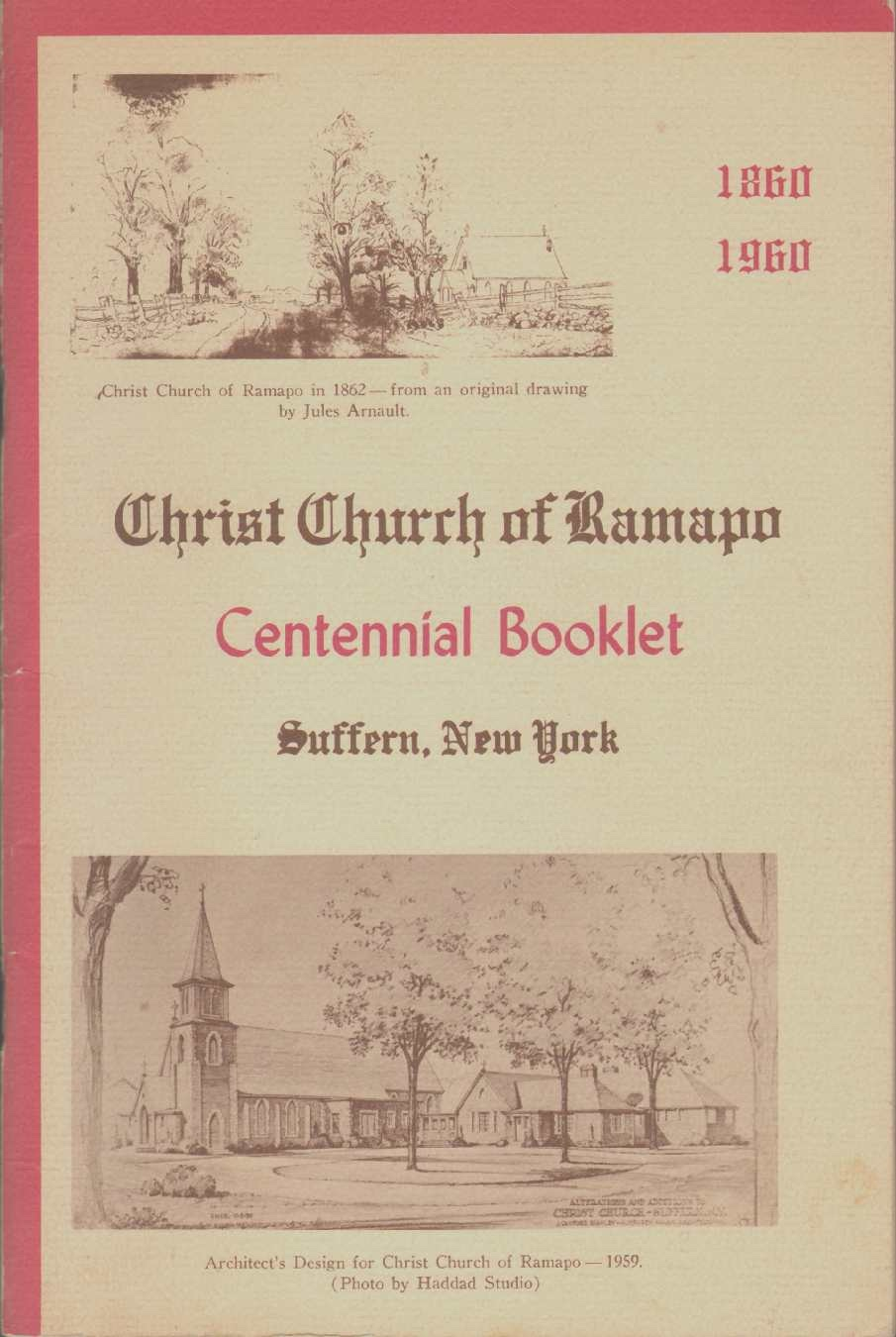 Image for CHRIST CHURCH OF RAMAPO Centennial Booklet Suffern, New York 1860 - 1960