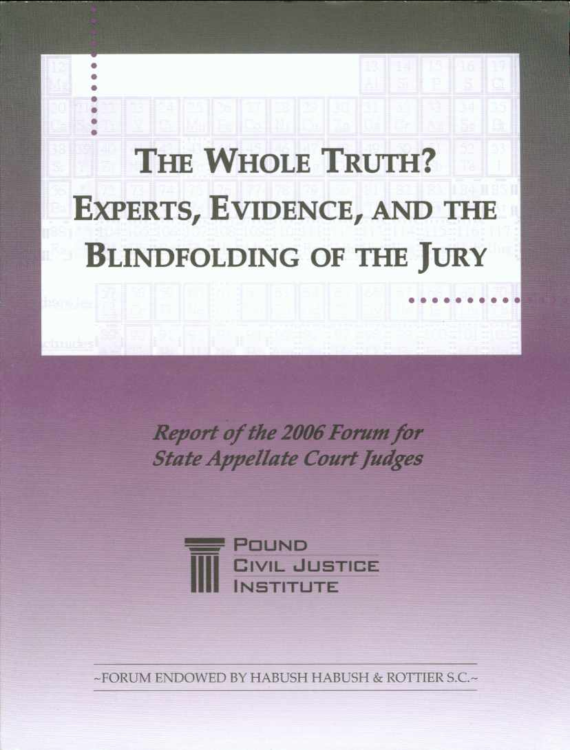 Image for THE WHOLE TRUTH?  Experts, Evidence, and the Blindfolding of the Jury