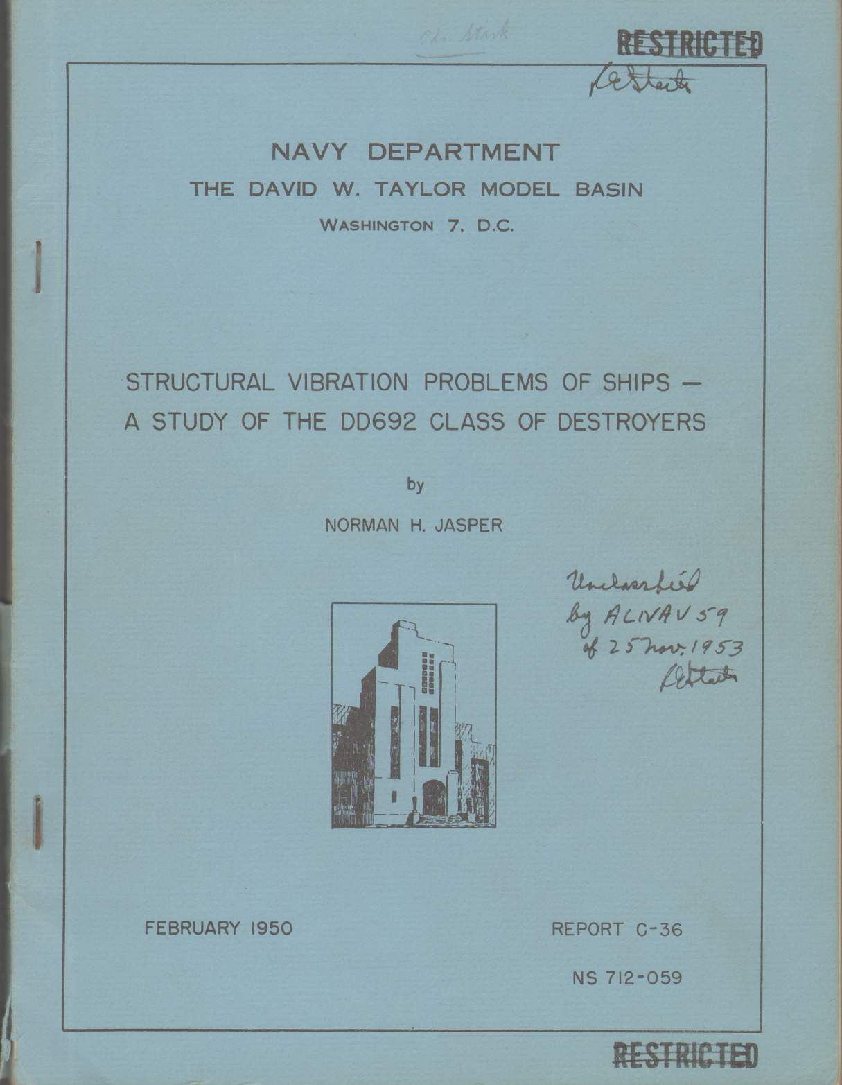 Image for STRUCTURAL VIBRATION PROBLEMS OF SHIPS - A Study of DD692 Class of Destroyers Report C-36 NS 712-059