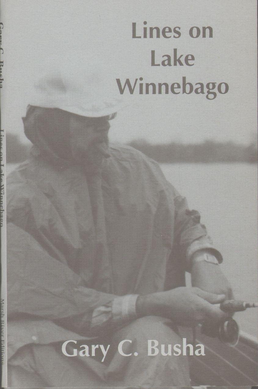 LINES ON LAKE WINNEBAGO, Busha, Gary C.