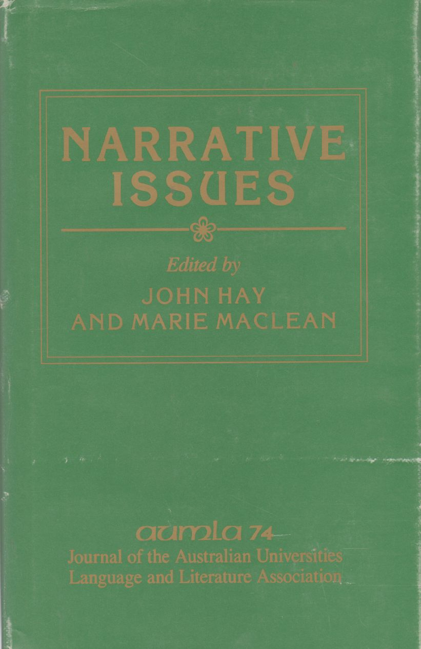 Image for NARRATIVE ISSUES:  Special Issue of AUMLA No 74 November 1990