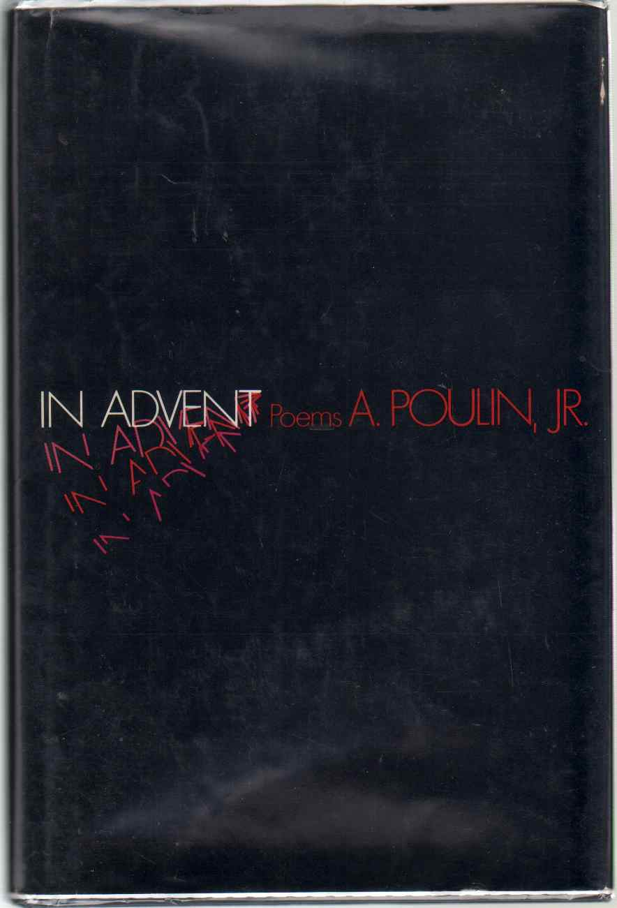 IN ADVENT Poems, Poulin, A