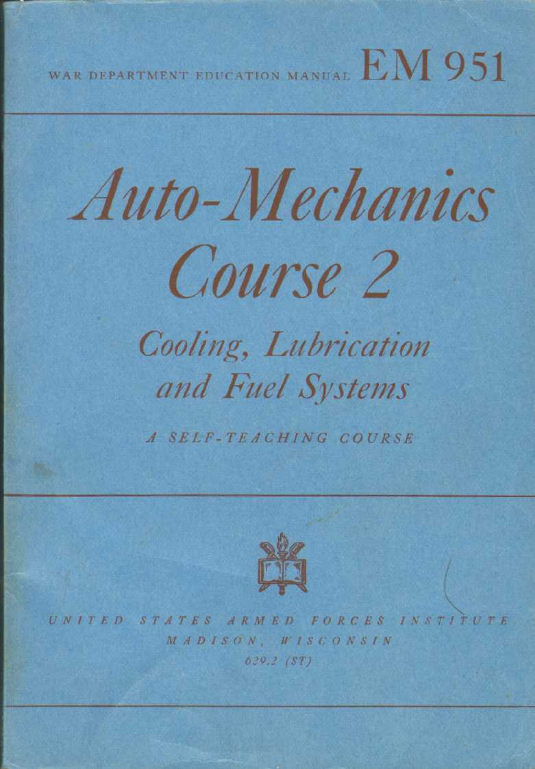 Image for Auto-Mechanics Course 2 Cooling, Lubrication and Fuel Systems; A Self-Teaching Course, Based on Automotive Essentials and Automotive Service