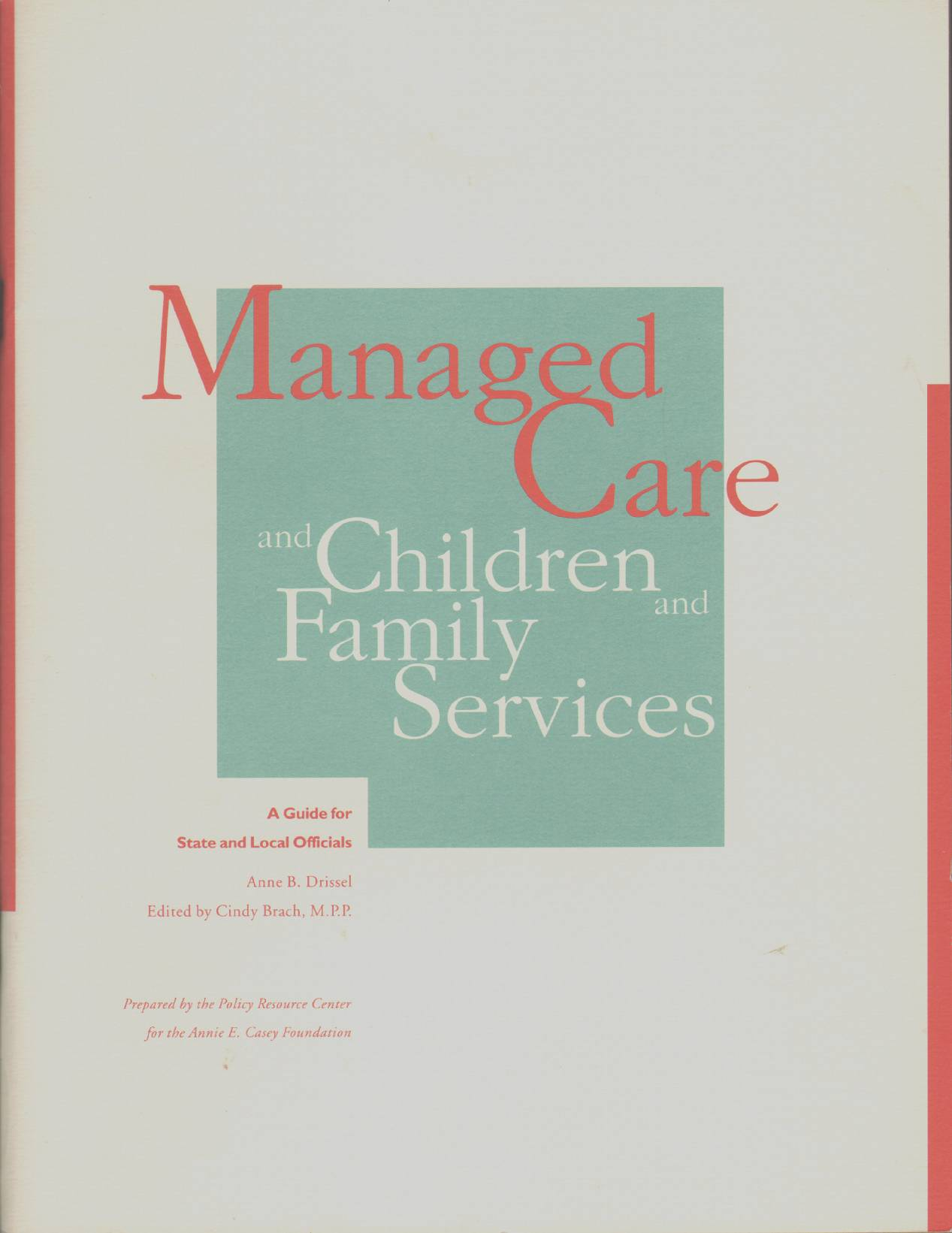 Image for MANAGED CARE AND CHILDREN AND FAMILY SERVICES A Guide for State and Local Officials